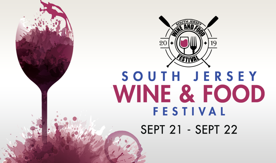 The 2019 South Jersey Wine & Food Festival